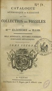 Catalogue méthodique et raisonné de la collection des fossiles de Mme Eléonore de Raab