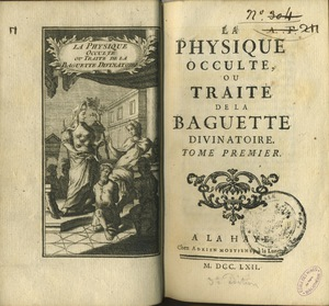 La physique occulte, ou traité de la baguette divinatoire
