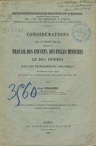 Considérations sur le projet de loi relatif au travail des enfants, des filles mineures et des femmes dans les établissements industriels.