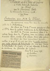 Remise de la croix de guerre à l'Ecole nationale supérieure des mines par le maréchal Foch, le 13 juin 1926 à trois heures. Instruction pour M.M.les élèves.